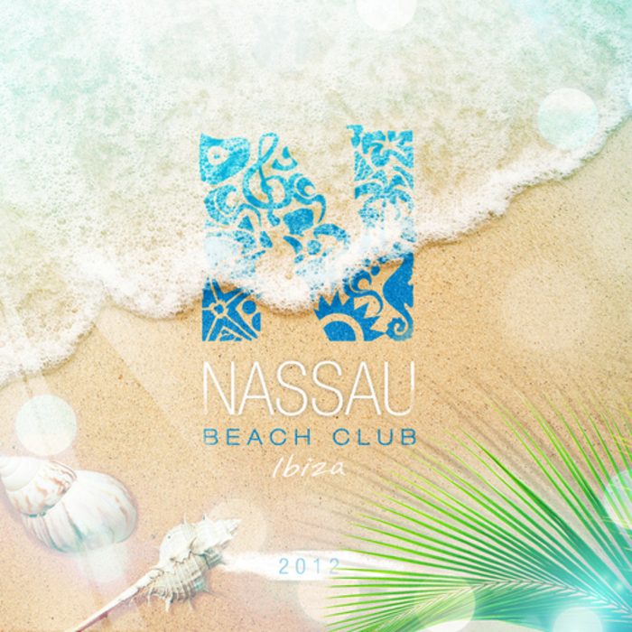 Va nassau beach club ibiza 2012 unmixed tracks for Classic house unmixed