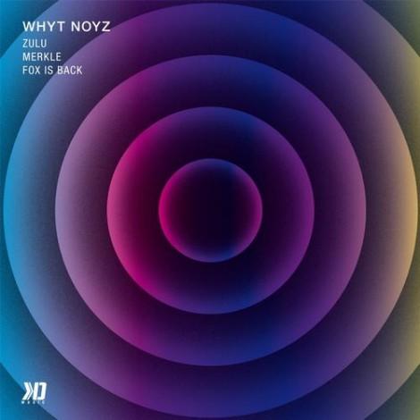 Whyt Noyz - Zulu EP