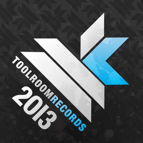 Best of toolroom records 2013 electrobuzz for Top deep house tracks of all time