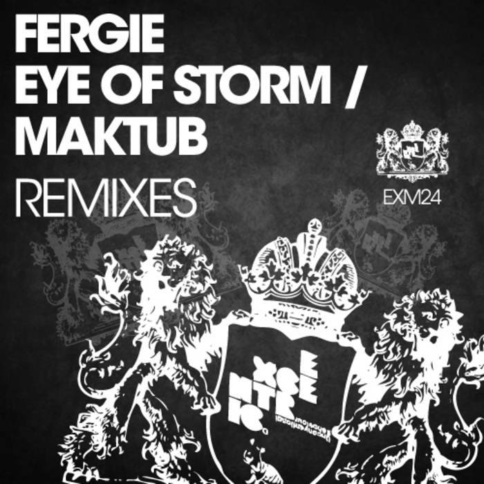 Fergie eye of storm and maktub remixes exm024 for House remixes of classic songs