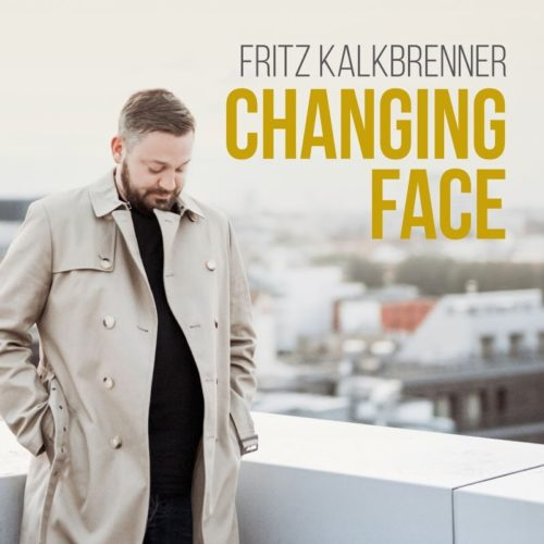 Fritz Kalkbrenner – Changing Face (Incl. Remixes) / Suol