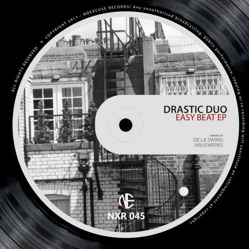 AIFF: Drastic Duo – Easy Beat / Noexcuse Records – NXR045 1