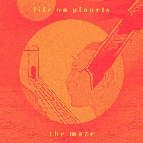 AIFF: Life on Planets – The Maze / Wolf + Lamb Records – WLM64 1