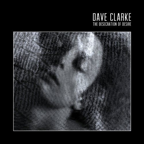 Dave Clarke – The Desecration of Desire / Skint Records 1