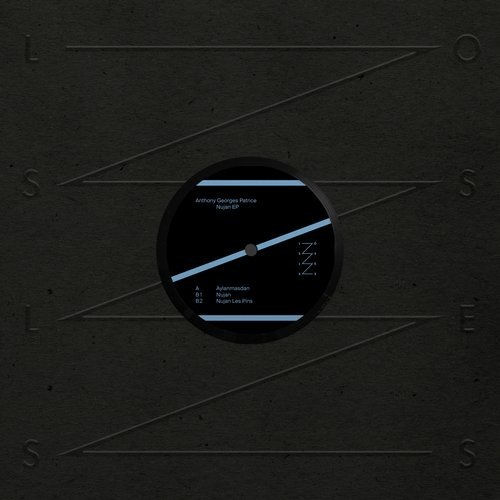 Anthony Georges Patrice – Nujan EP / Lossless 1