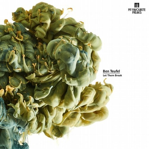 AIFF: Ben Teufel – Let Them Break / My Favourite Freaks Music 1
