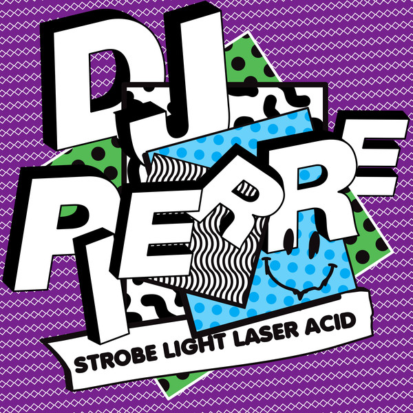 Dj pierre strobe light laser acid get physical music for Best acid house albums