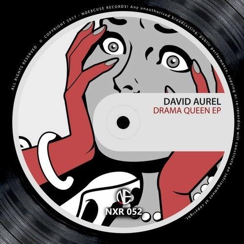 AIFF: David Aurel – Drama Queen / Noexcuse Records 1