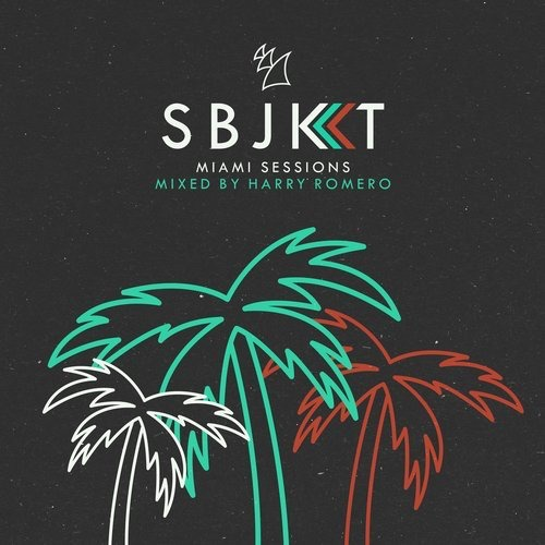 VA – Subjekt Miami Sessions – Mixed by Harry Romero