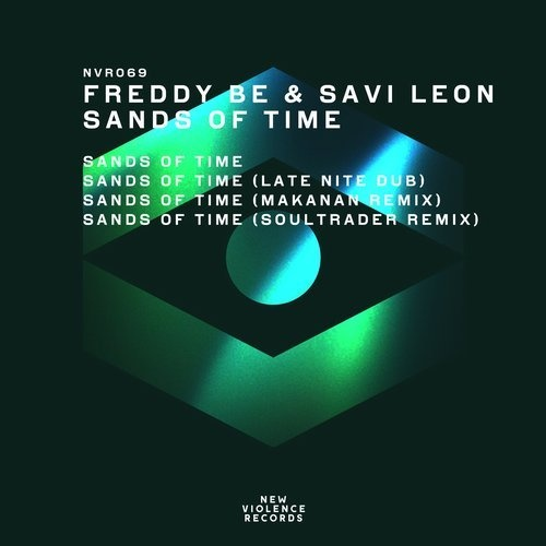 Savi Leon, Freddy Be – Sands Of Time (Remixes)