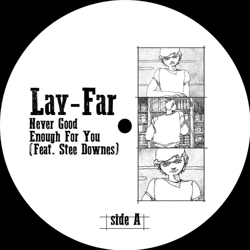 Lay-Far – Never Good Enough For You