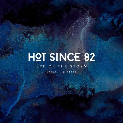 Hot Since 82, Liz Cass - Eye of the Storm / KD109 » Electrobuzz