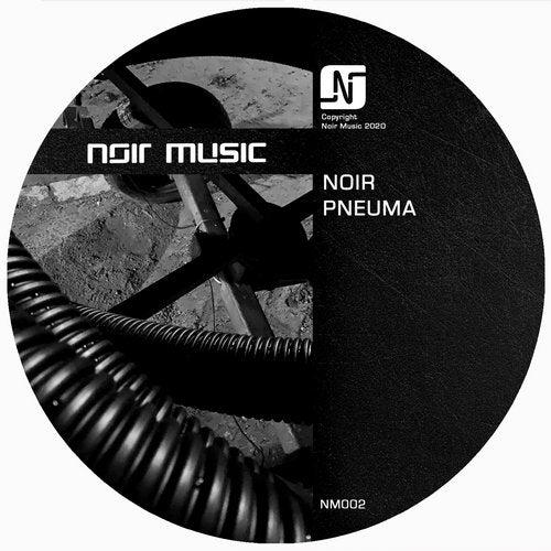 Noir - Pneuma / NM002 » Electrobuzz