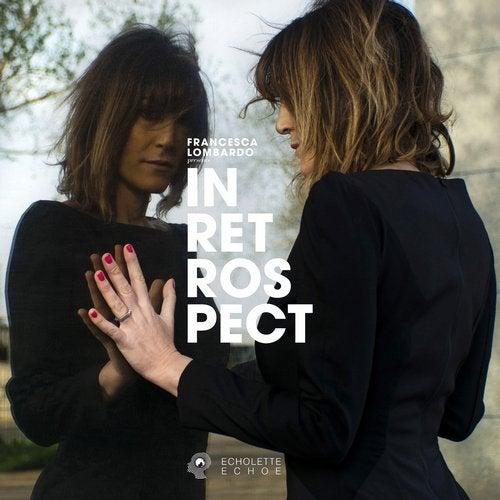 Download Francesca Lombardo Presents Echolette & Echoe: In Retrospect on Electrobuzz