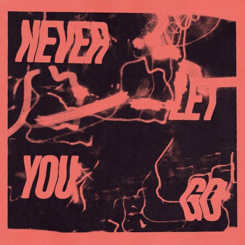Download Never Let You Go on Electrobuzz