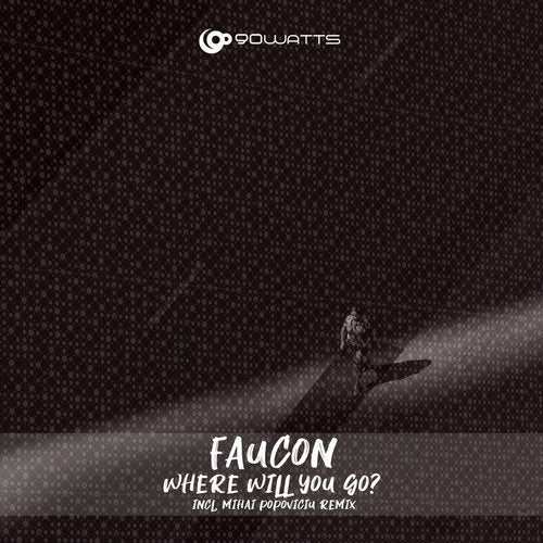 Download Faucon - Where Will You Go? on Electrobuzz