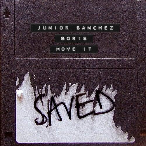 Download Junior Sanchez, DJ Boris - Move It on Electrobuzz