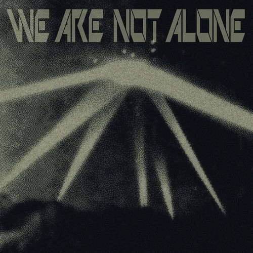 Download We Are Not Alone Pt. 3 on Electrobuzz