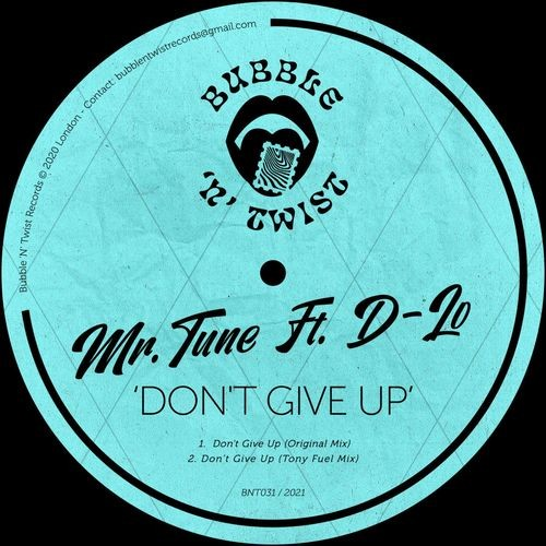Download Don't Give Up (feat. D-Lo) on Electrobuzz