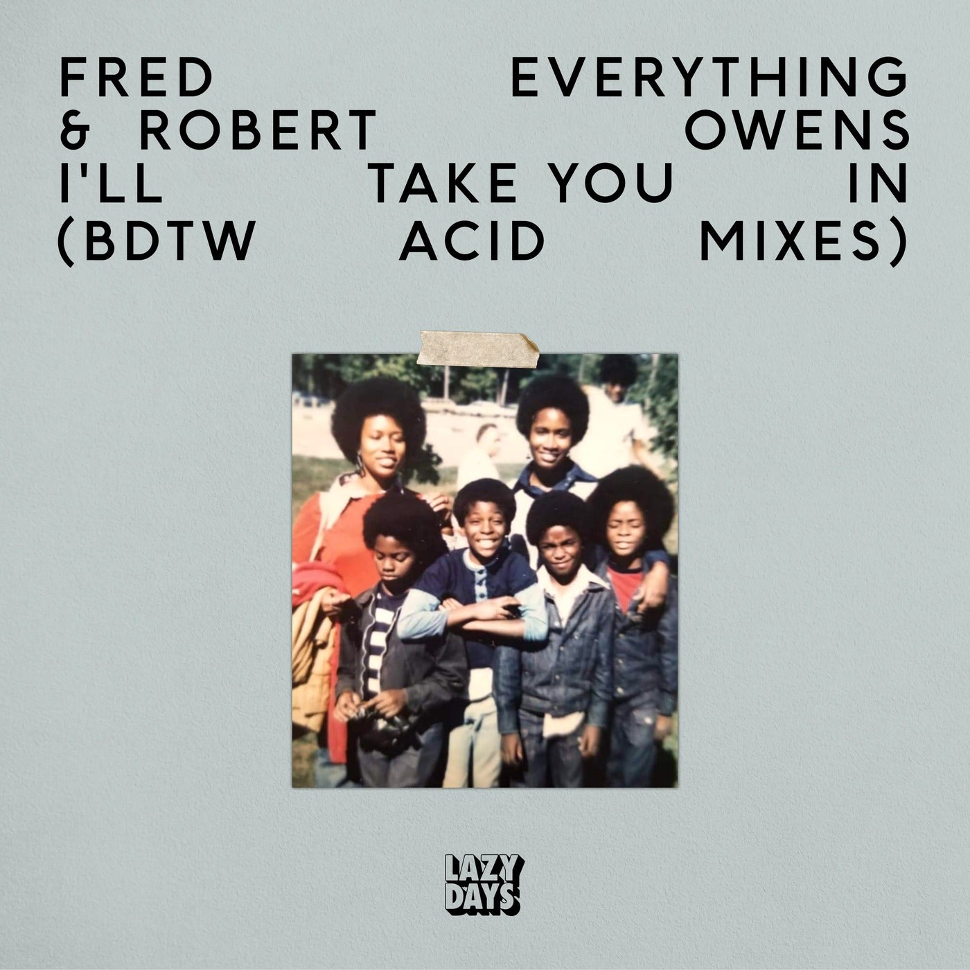 Download I'll Take You In (BDTW Acid Mixes) on Electrobuzz