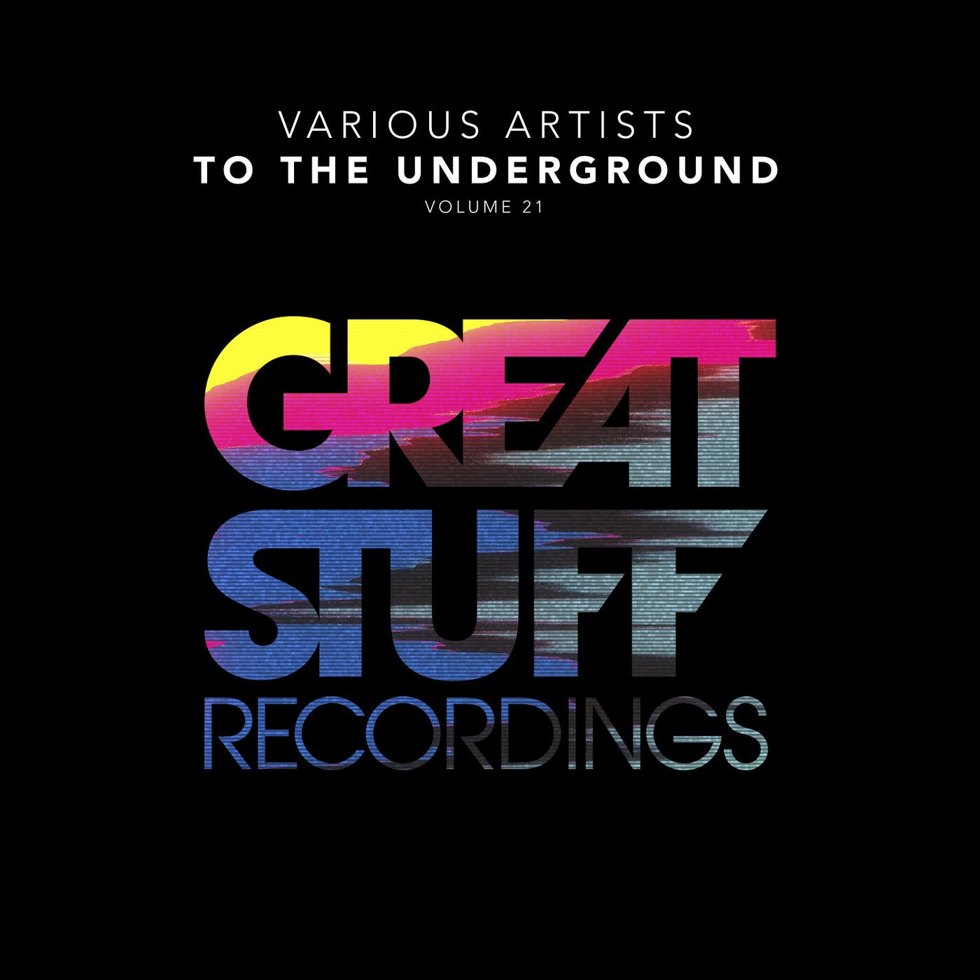 Download To The Underground, Vol. 21 on Electrobuzz