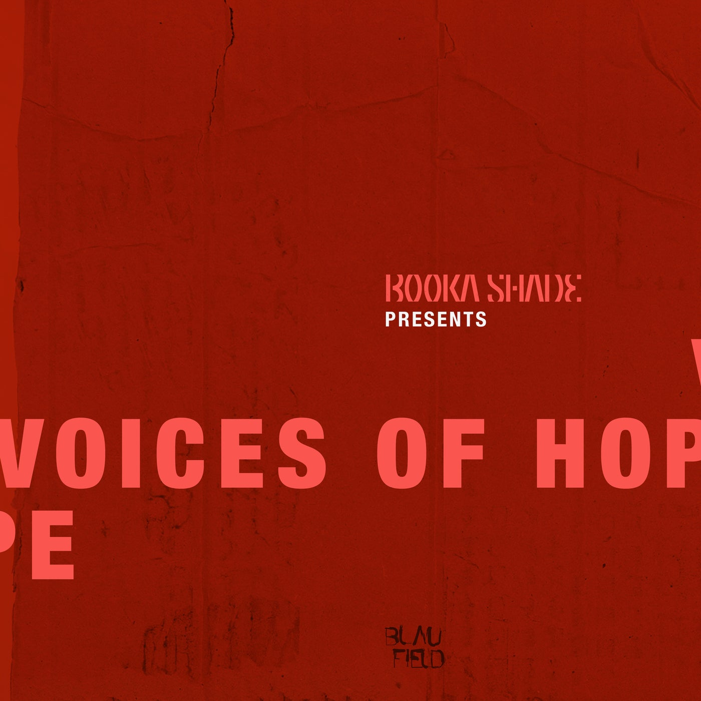 Download Booka Shade presents: Voices of Hope on Electrobuzz