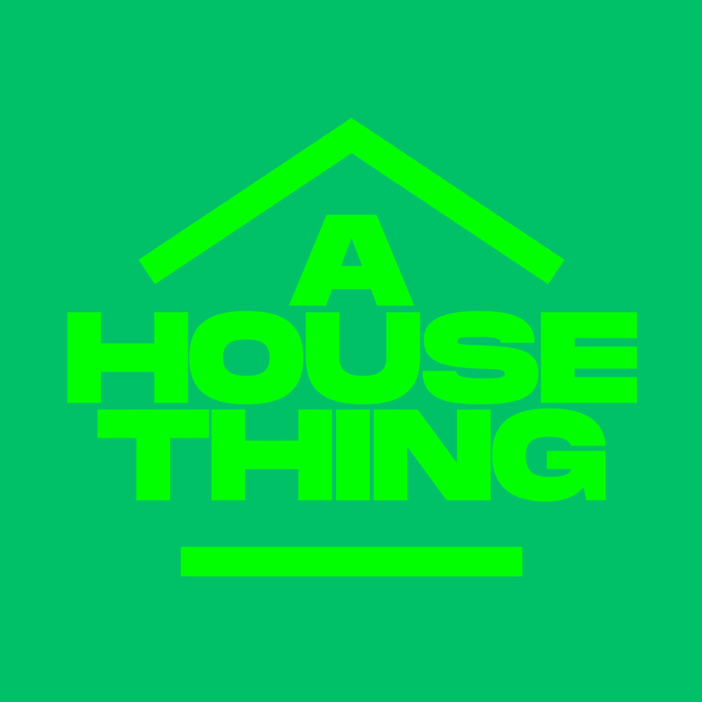 Download A House Thing on Electrobuzz