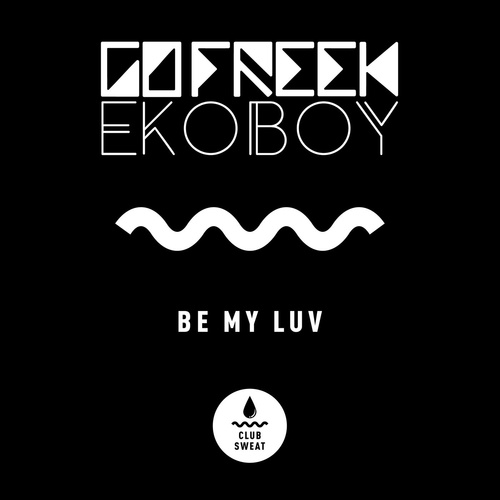 Download Be My Luv (Extended Mix) on Electrobuzz