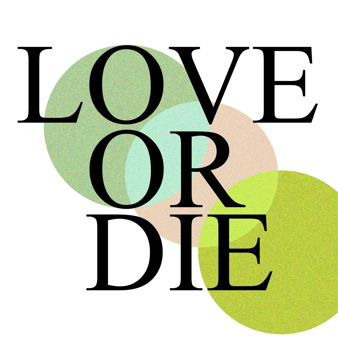 Download Love Or Die on Electrobuzz