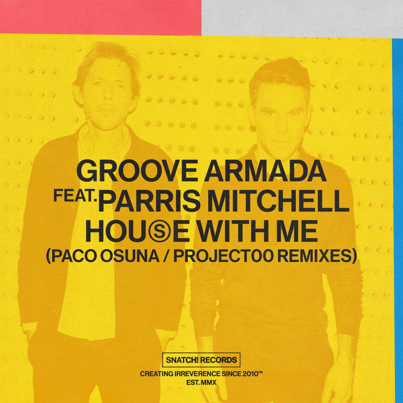 Download House With Me (Paco Osuna / Project00 Remixes) on Electrobuzz