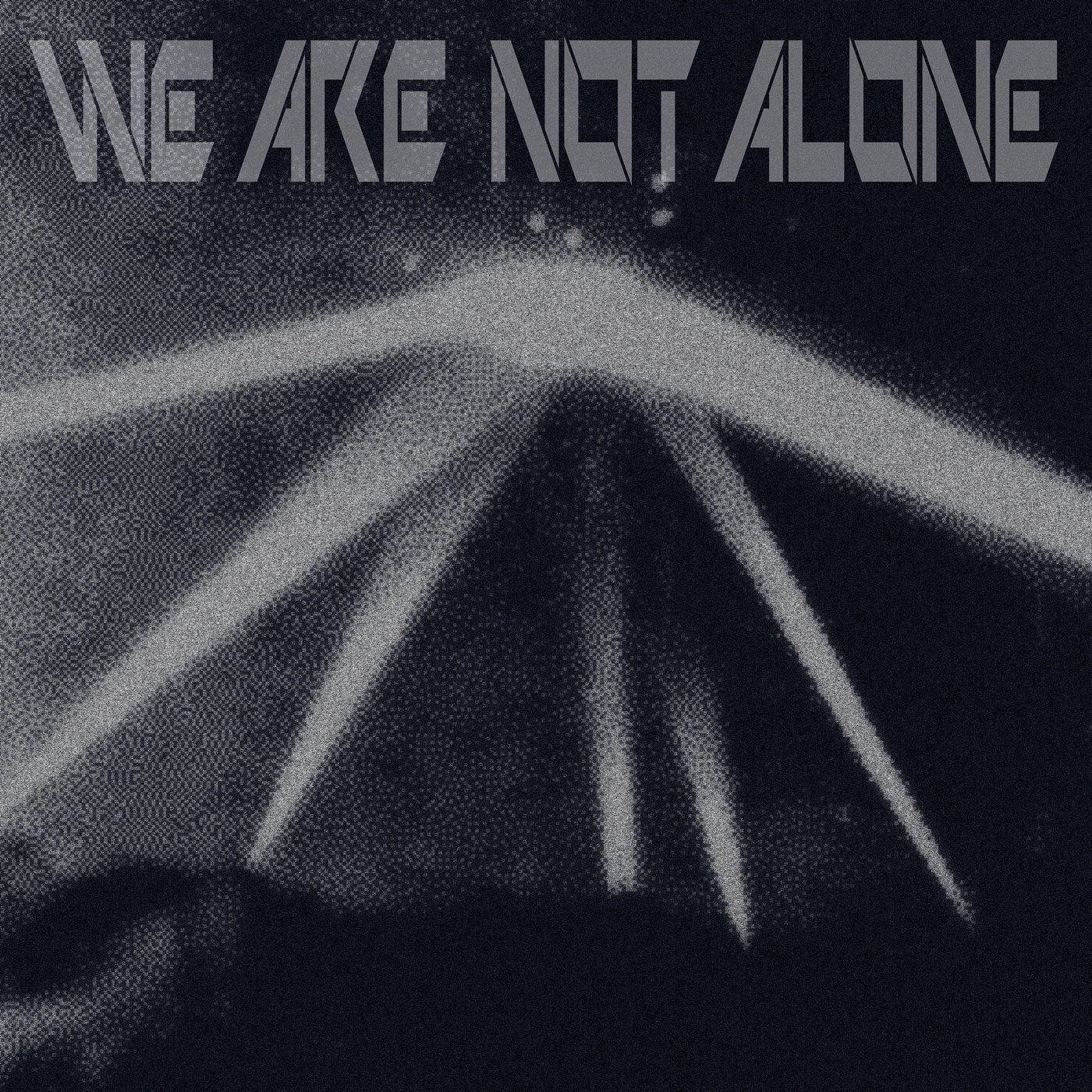 Download We Are Not Alone Pt. 1 on Electrobuzz