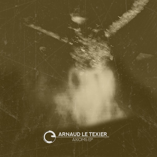 Release cover - Arnaud Le Texier – Axioms EP / Children Of Tomorrow