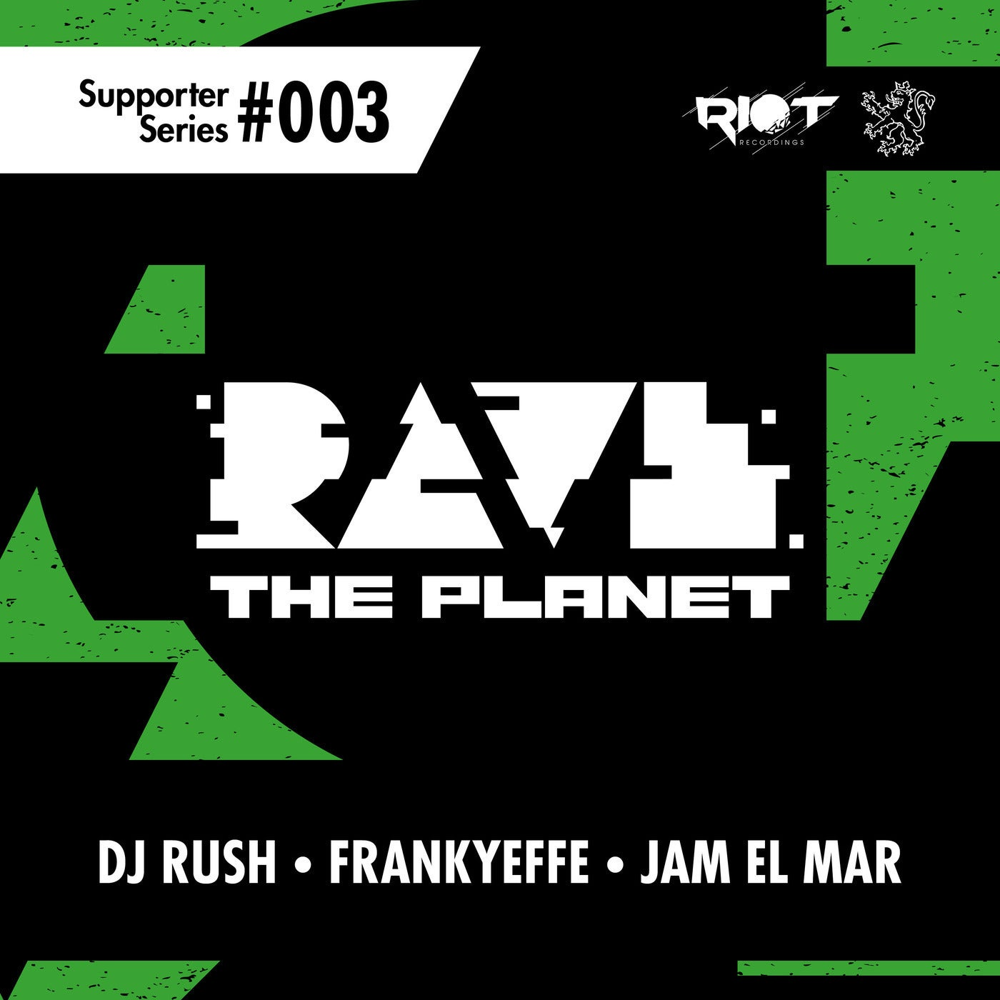 Download Rave the Planet: Supporter Series, Vol. 003 on Electrobuzz