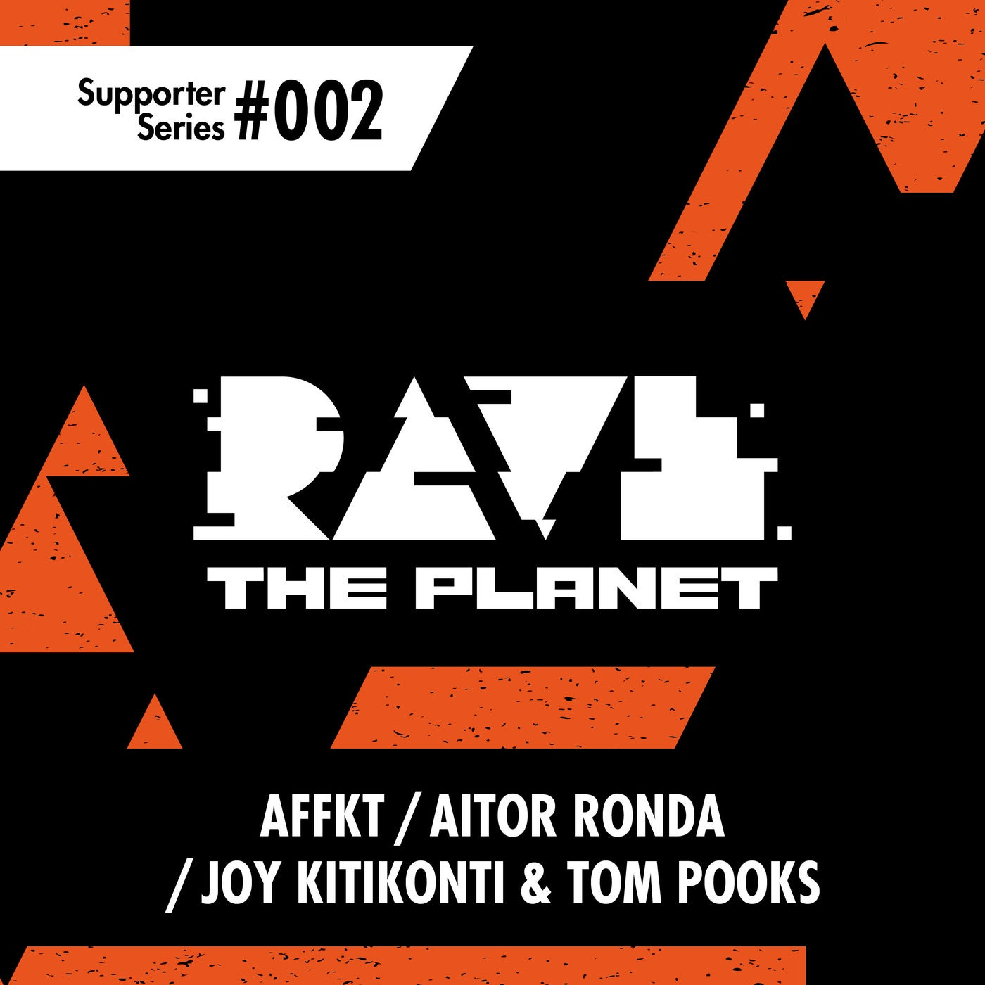 Download Rave the Planet: Supporter Series, Vol. 002 on Electrobuzz