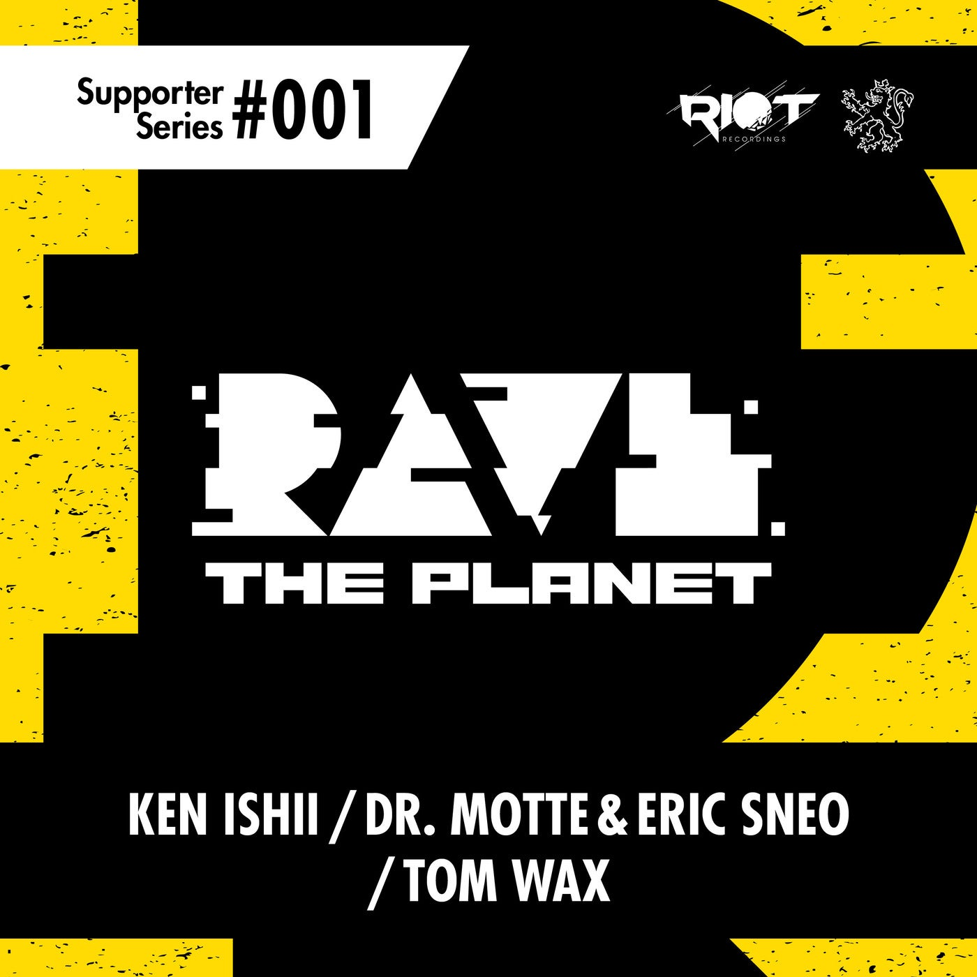 Download Rave the Planet: Supporter Series, Vol. 001 on Electrobuzz