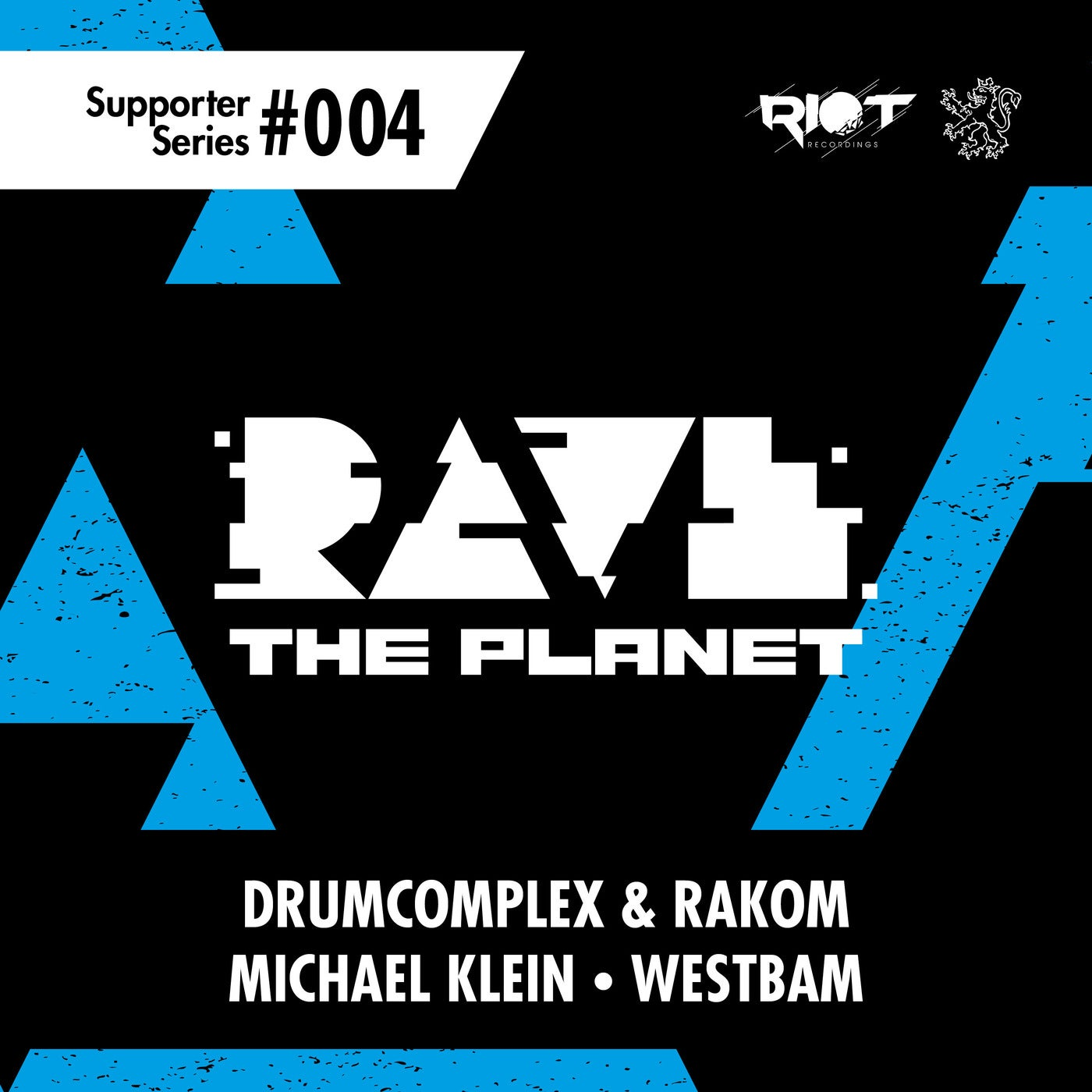 Download Rave the Planet: Supporter Series, Vol. 004 on Electrobuzz