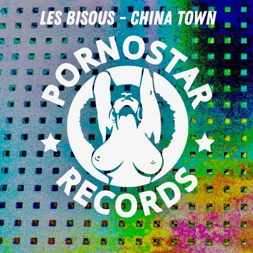 Download Les Bisous - China Town on Electrobuzz