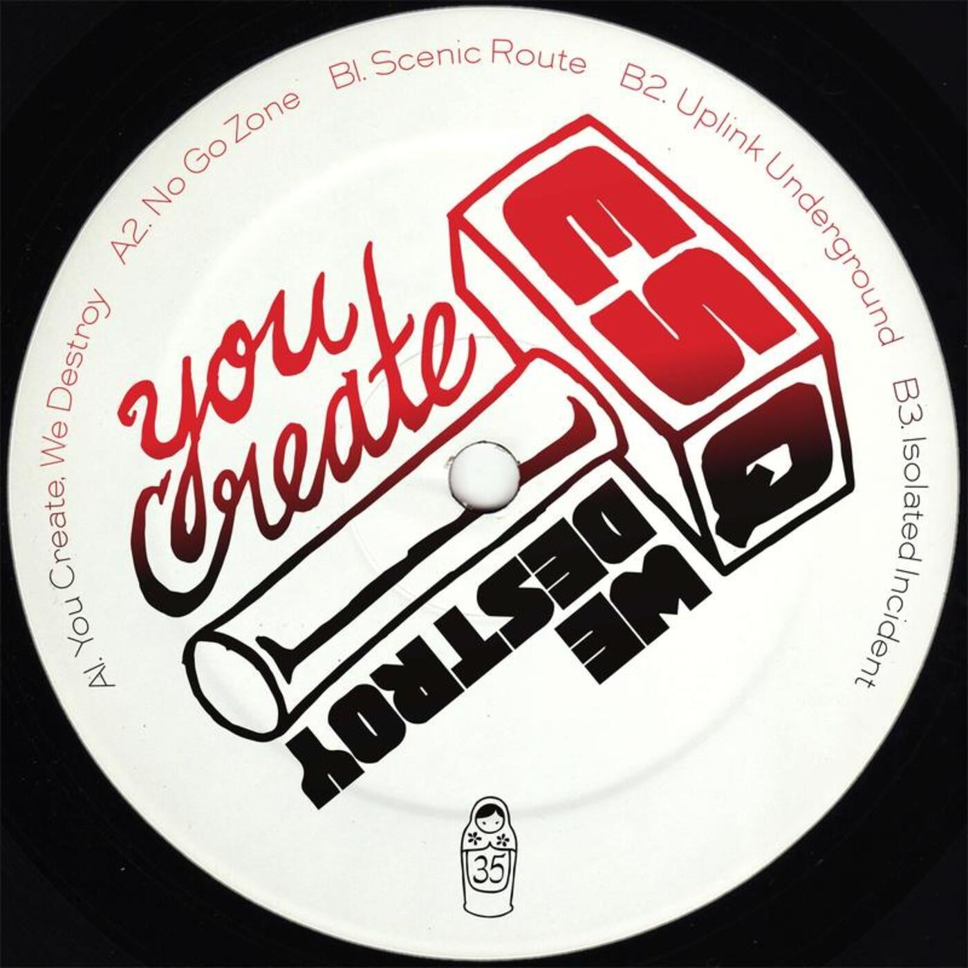 Download You Create, We Destroy on Electrobuzz