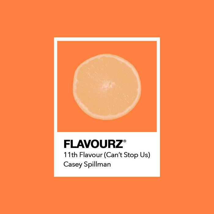 Download 11th Flavour (Can't Stop Us) on Electrobuzz
