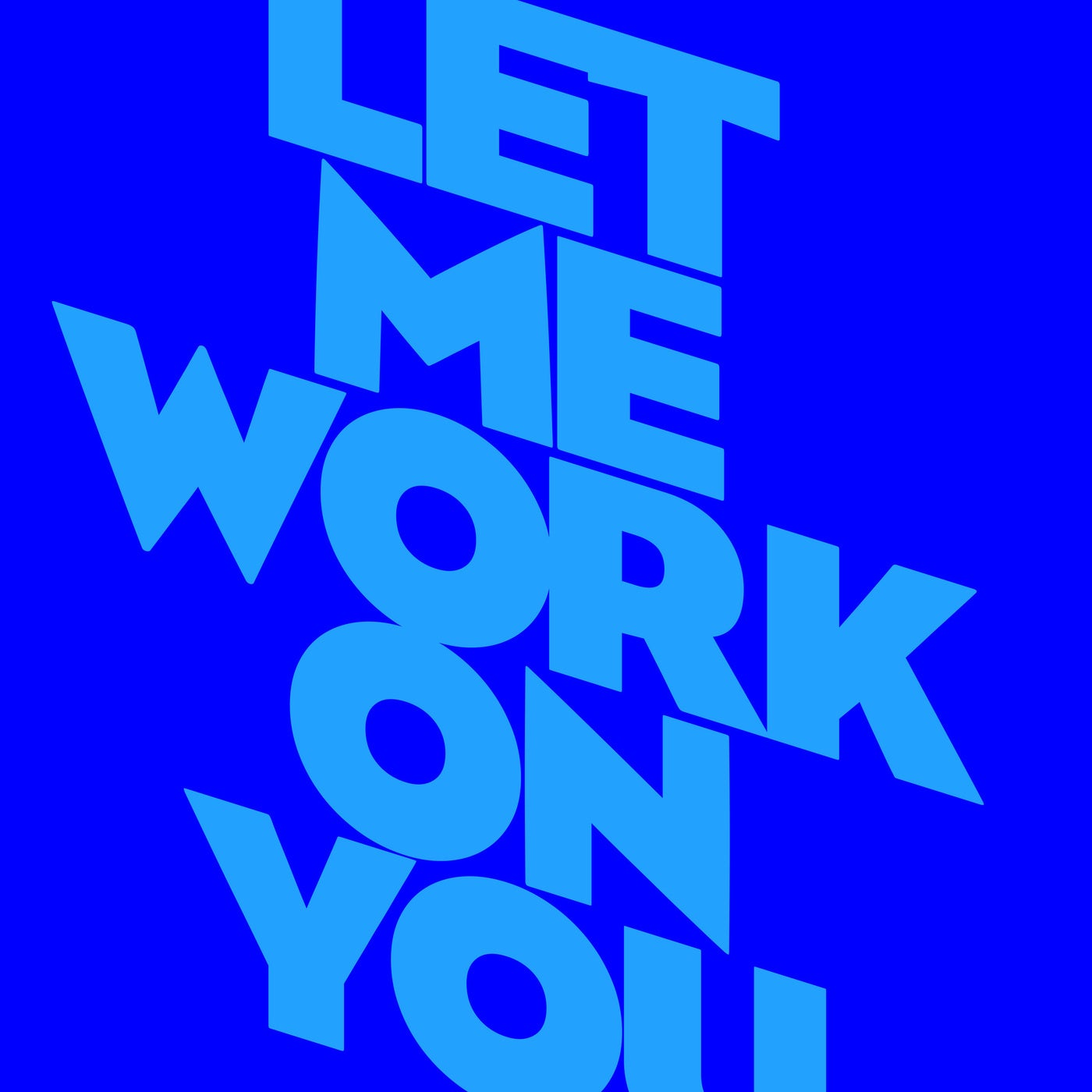 Download Let Me Work On You on Electrobuzz