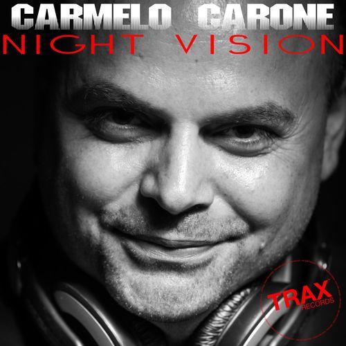 Carmelo Carone – NIGHT VISION / Trax Records